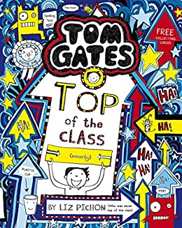 Tom Gates 9: Top of the Class (Nearly) (English Edition) eBook ...