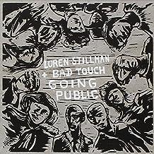 Loren Stillman and Bad Touch. Going Public by Loren Stillman (2014-08-03)
