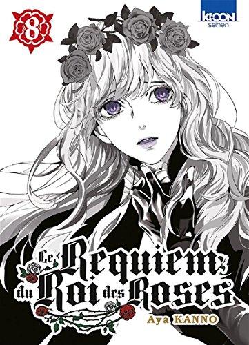 Le Requiem du Roi des roses T08 (08) par Aya Kanno
