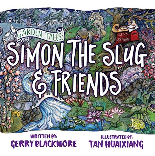 garden-tales-simon-the-slug-and-friends-english-edition