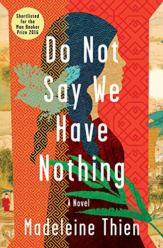 Book cover for Do Not Say We Have Nothing