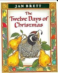 The Twelve Days of Christmas by Jan Brett (2004-09-05)