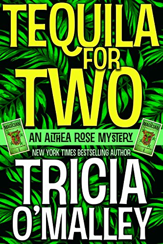 Tequila for Two: An Althea Rose Mystery (The Althea Rose Series Book 2) (English Edition) -