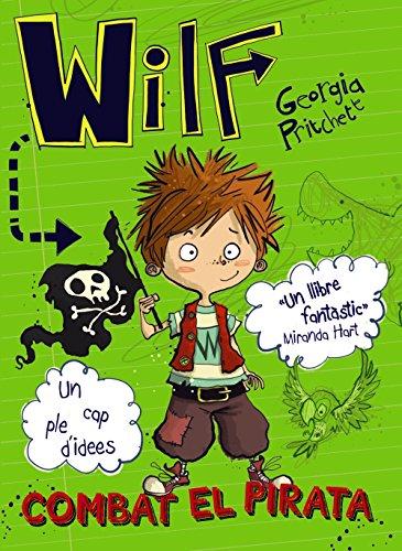 Wilf combat el pirata (Llibres Infantils I Juvenils - Diversos)