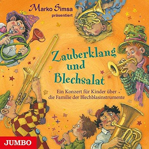Zauberklang und Blechsalat: Ein Konzert für Kinder über die Familie der Blechblasinstrumente
