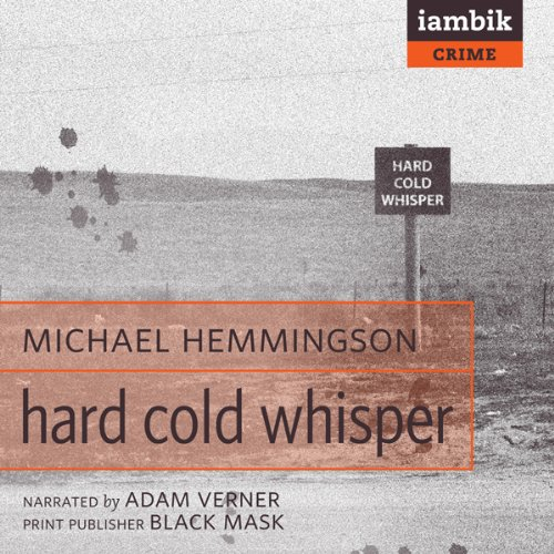 Hard Cold Whisper  Audiolibri