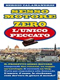 Scarica Libro Sesso Motore Zero l unico peccato Amore e morte alla Biblioteca Nazionale di Firenze (PDF,EPUB,MOBI) Online Italiano Gratis