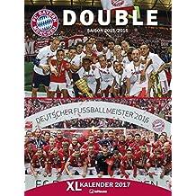 FC Bayern Kalender 2017 - Posterkalender, Fußballkalender, Fankalender  -  48 x 64 cm
