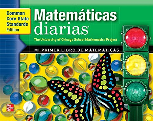 Everyday Mathematics, Grade K, My First Math Book/Mi Primer Libro de Matemáticas por Max Bell