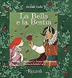 La Bella e la Bestia: Le Grandi Fiabe - Vol. N.21 di 30 (Italian Edition)