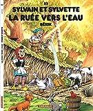 Sylvain et Sylvette - tome 53 - La ruée vers l'eau