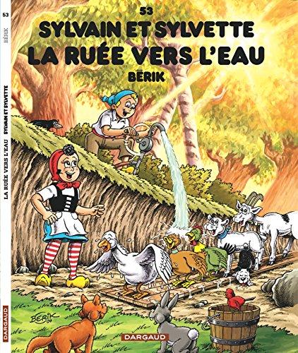 Sylvain et Sylvette (53) : La ruée vers l'eau