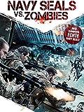 Navy SEALs vs. Zombies [dt./OV]