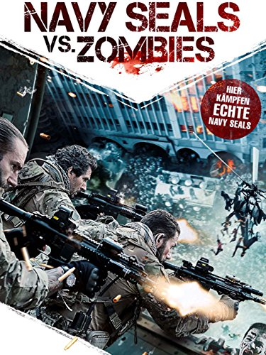 Navy SEALs vs. Zombies [dt./OV]