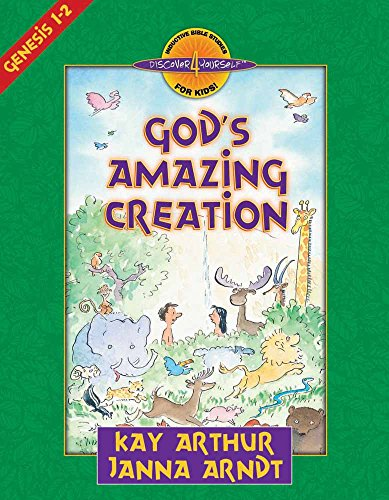 God's Amazing Creation: Genesis, Chapters 1 and 2 (Discover 4 Yourself Inductive Bible Studies for Kids) -
