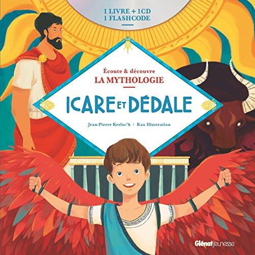 Livre CD La Mythologie - Icare et Dédale par Jean-Pierre Kerloc'h