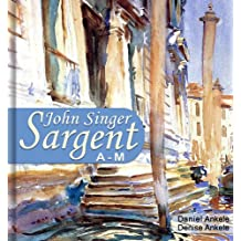 John Singer Sargent (A-M): 515+ Realist Paintings - Realism, Impressionism (English Edition)