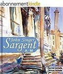 John Singer Sargent (A-M): 515+ Reali...