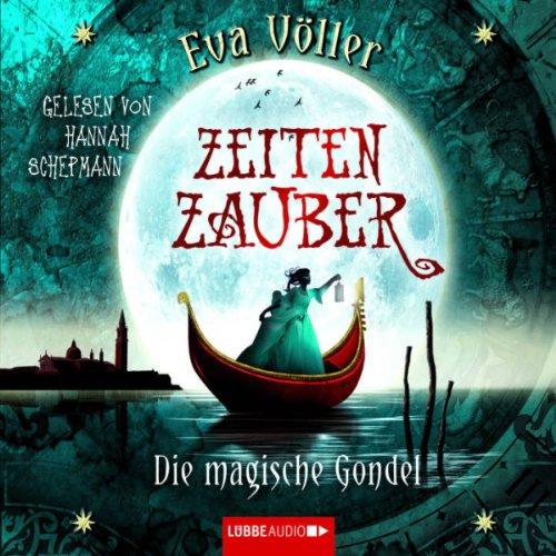 Buchseite und Rezensionen zu 'Zeitenzauber: Die magische Gondel' von Eva Völler