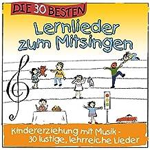Die 30 besten Lernlieder zum Mitsingen - Kindererziehung mit Musik! Lustige, lehrreiche Kinderlieder für das Kinderzimmer, den Kindergarten, Kitas und die Grundschule