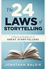 The 24 Laws of Storytelling: A Practical Handbook for Great Storytellers Paperback