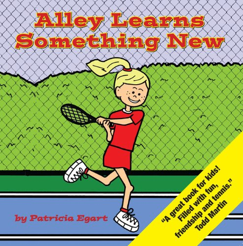 Alley Learns Something New (Tales of the Tennis Tigers)