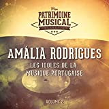 Les idoles de la musique portugaise : Amália Rodrigues, Vol. 2...