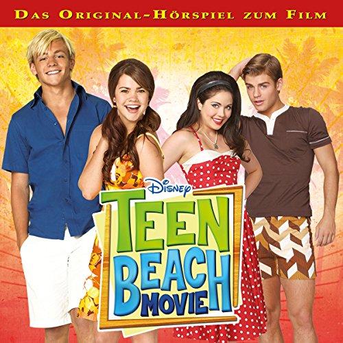 Teen Beach Movie (Das Original-Hörspiel zum (Disney Movie)