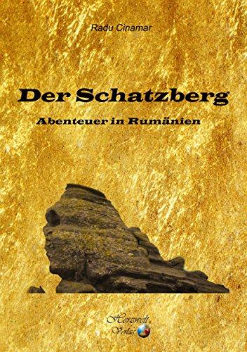 """""""Der Schatzberg - Abenteuer in Rumänien"""""""