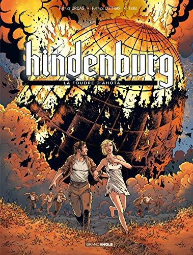 Hindenburg - volume 3 - La foudre d'Ahota