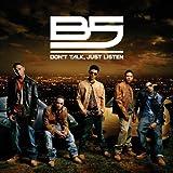 Songtexte von B5 - Don't Talk, Just Listen