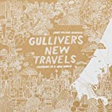 Gulliver's New Travels: Colouring in a New World (Colouring Books) by James Gulliver Hancock (2016-04-14)