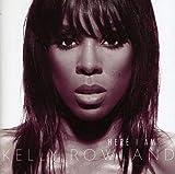 Songtexte von Kelly Rowland - Here I Am