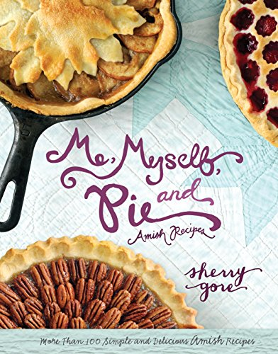 Me, Myself and Pie (The Pinecraft Collection) (English Edition)
