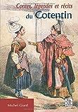 Contes, legendes et recits du Cotentin