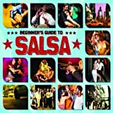 Beginner's Guide to Salsa by VARIOUS ARTISTS