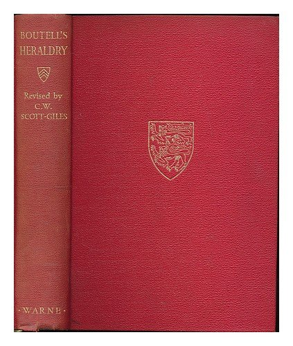 Boutell's heraldry / revised by C.W. Scott-Giles