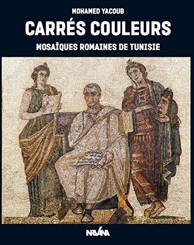 Carrés couleurs : Mosaïques romaines de Tunisie