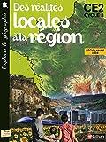 Image de Des réalités locales à la région