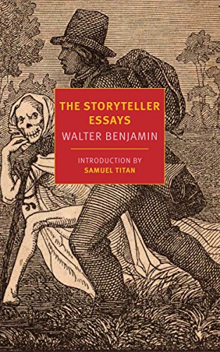 The Storyteller Essays di Walter Benjamin