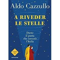Permalink to Libri A riveder le stelle. Dante, il poeta che inventò l'Italia PDF