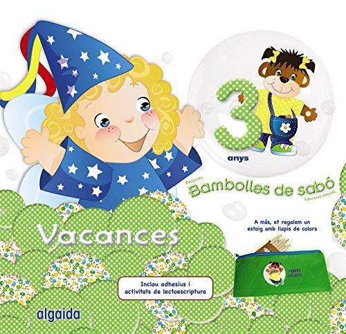 Bambolles de sabò 3 anys. Vacances (Pompas de Jabón) - 9788490672297