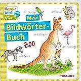 Mein Bildwörterbuch Zoo: Spielerisches Lernen der ersten Wörter