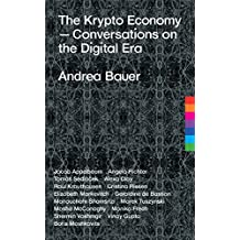 The Krypto Economy: Conversations on the Digital Era