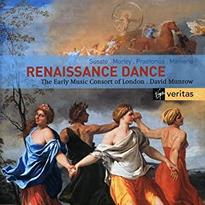 Renaissance Dances: David Munrow, The Early Music Consort of London