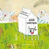 1.000 vaches | Tariel, Adèle (1979-....). Auteur