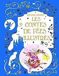 Les contes de fées illustrés (ed. toilée)