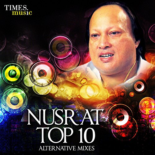 Nusrat Top 10 - Alternative Mixes
