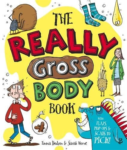 The Really Gross Body Book por Emma Dodson