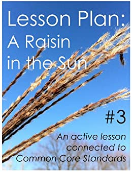 Lesson Plan #3: A Raisin in the Sun (English Edition) di [Sullivan, Daniel Robert]